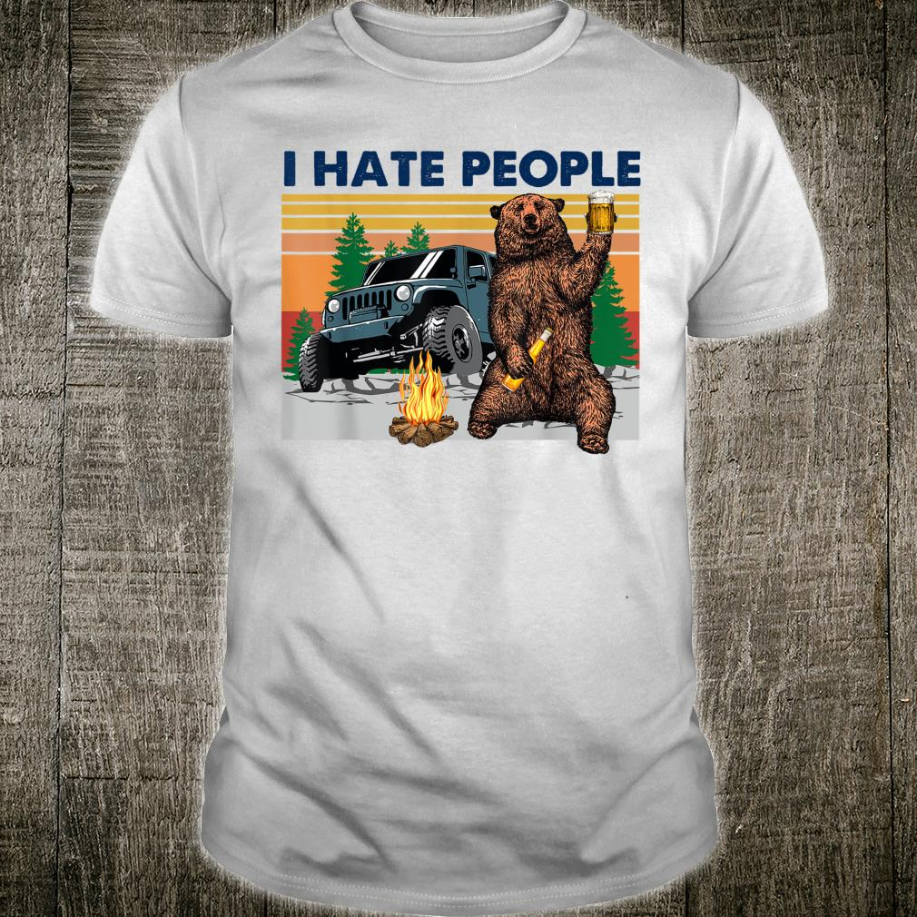 Bear beer I hate people Shirt