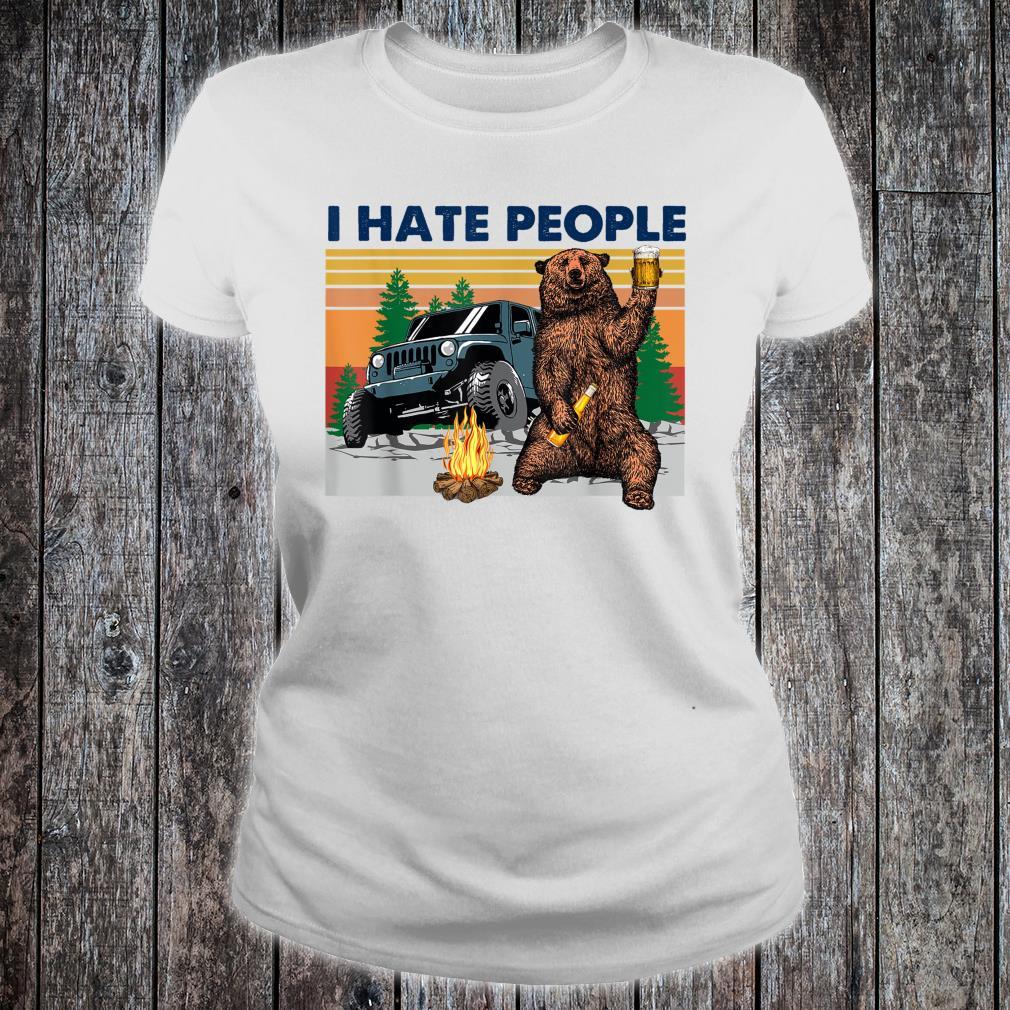 Bear beer I hate people Shirt ladies tee