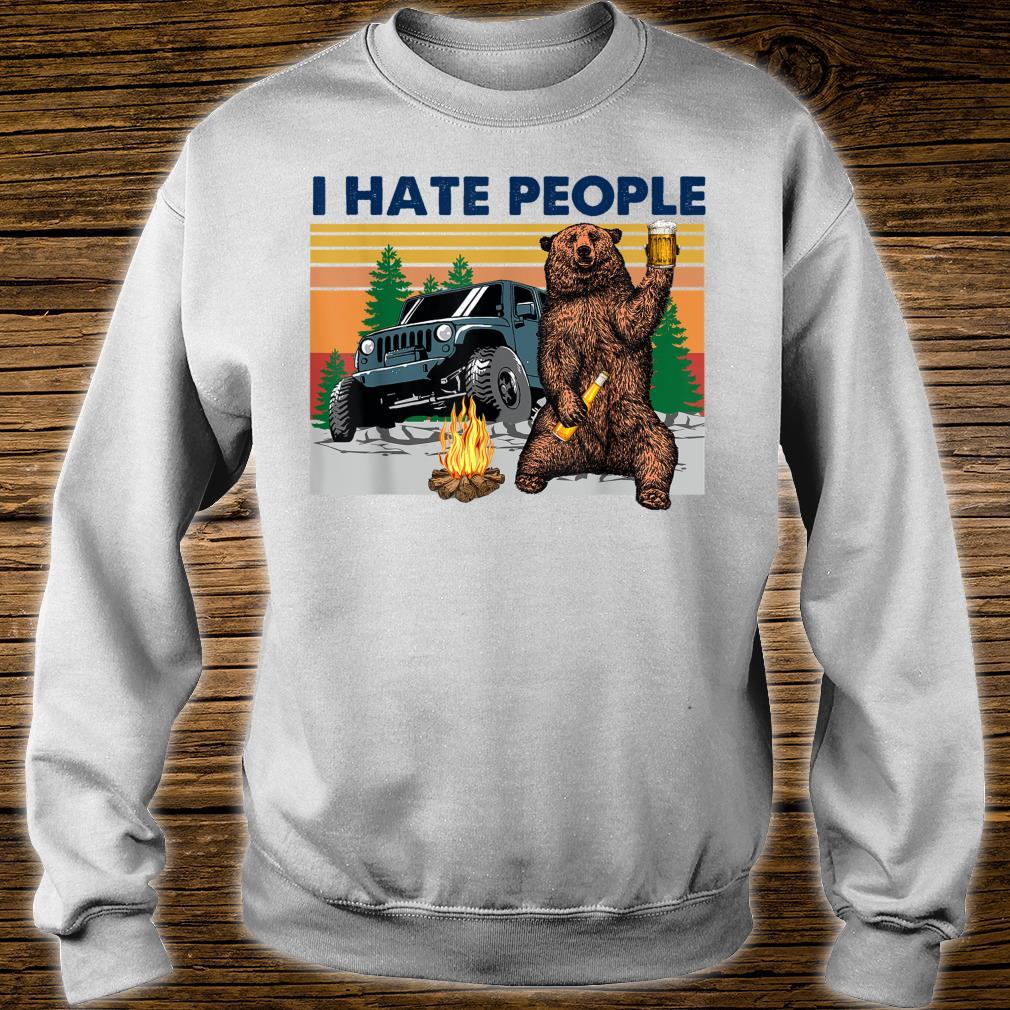 Bear beer I hate people Shirt sweater