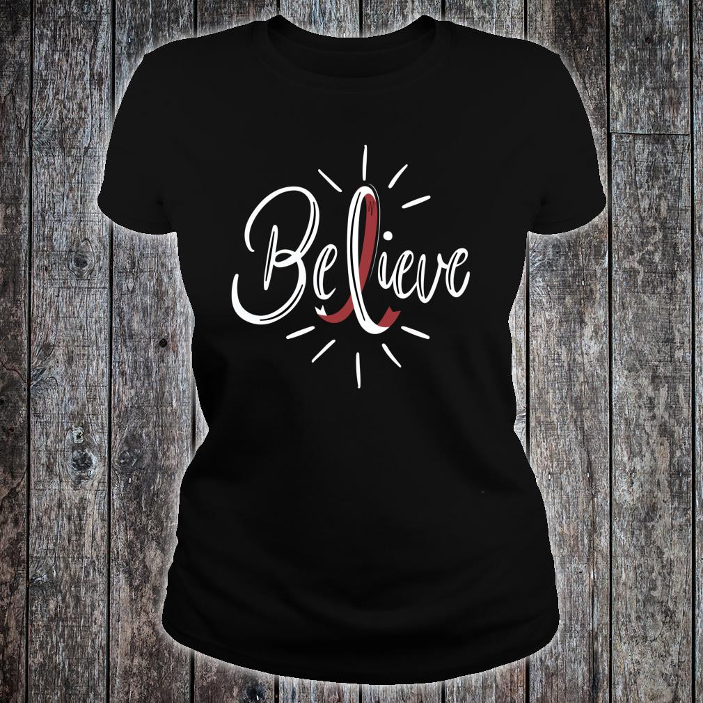 Believe Head And Neck Cancer Awareness Survivor Shirt ladies tee