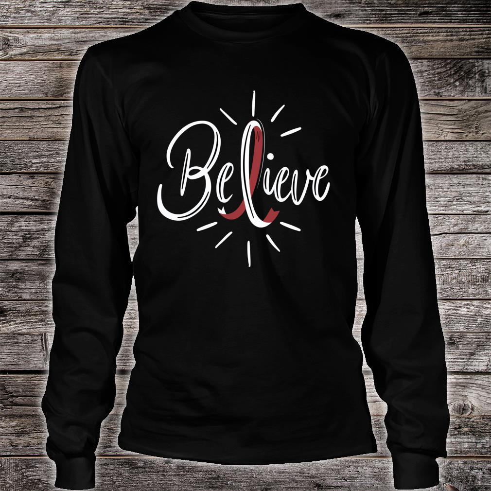 Believe Head And Neck Cancer Awareness Survivor Shirt long sleeved