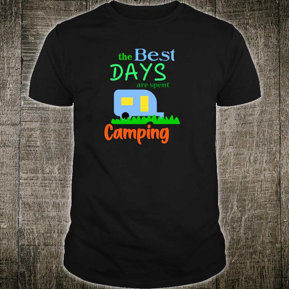 Best Days Are Spent Camping Shirt