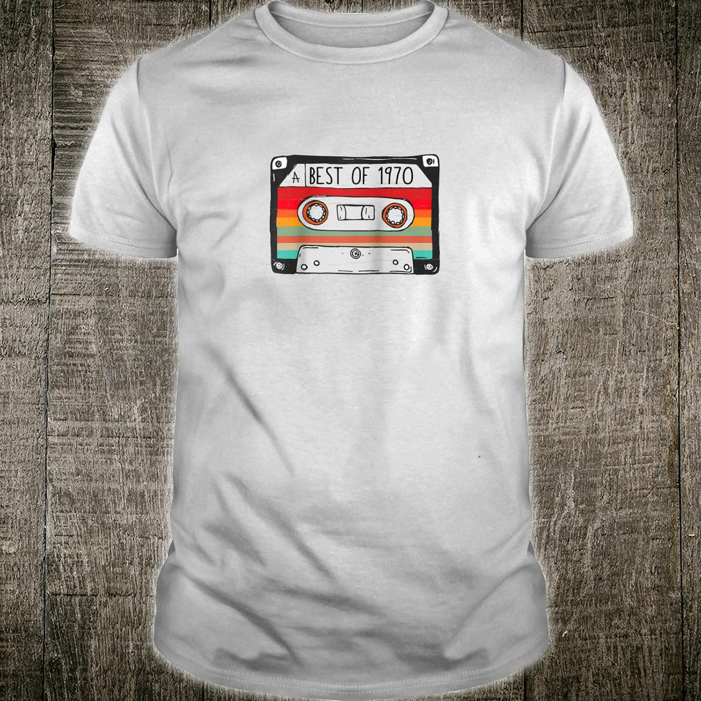 Best Of 1970 50th Birthday Cassette Tape Vintage Shirt
