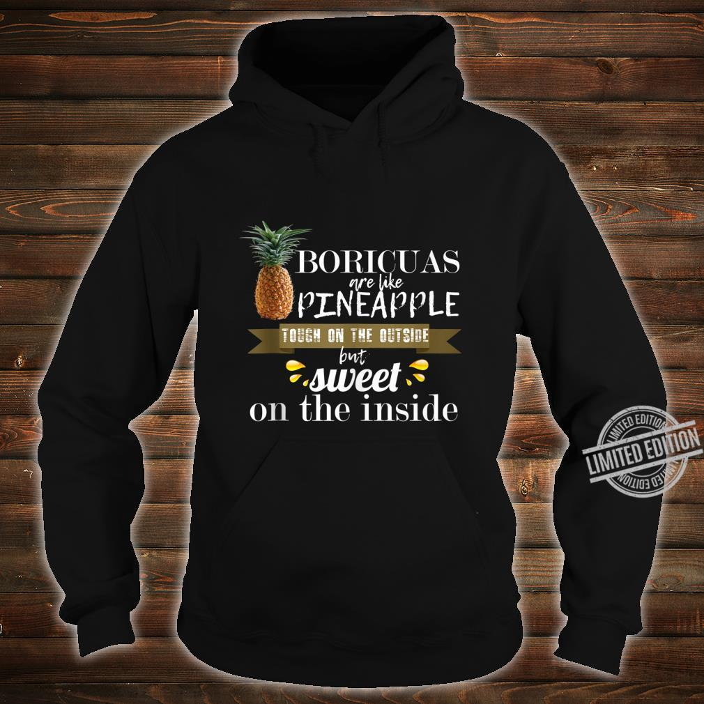 Boricua borinquen puerto rico like pineapple cool Shirt hoodie