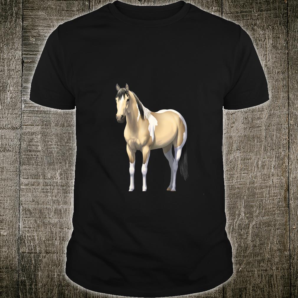 Buttermilk Buckskin Pinto Quarter Horse Paint Horse Shirt