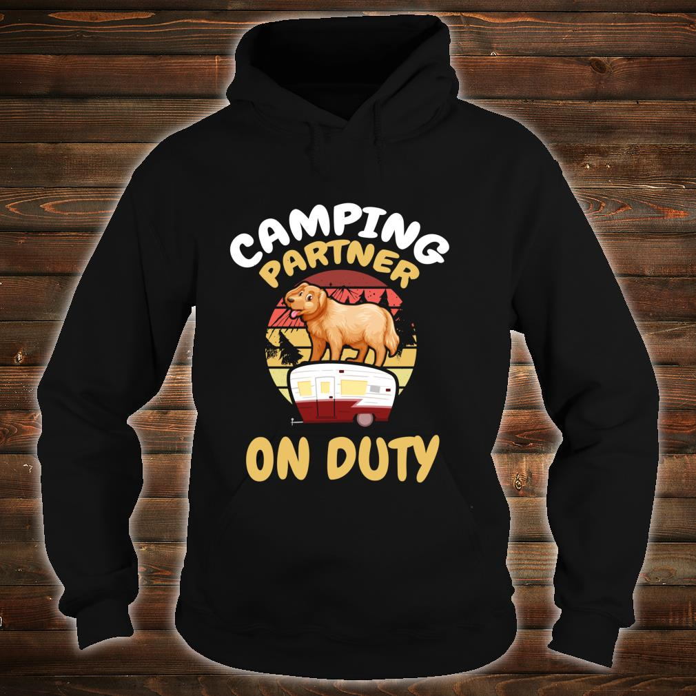 Camping Partner On Duty Golden Rotriever Gold Dog Camp Buddy Shirt hoodie