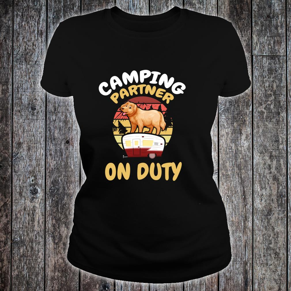 Camping Partner On Duty Golden Rotriever Gold Dog Camp Buddy Shirt ladies tee