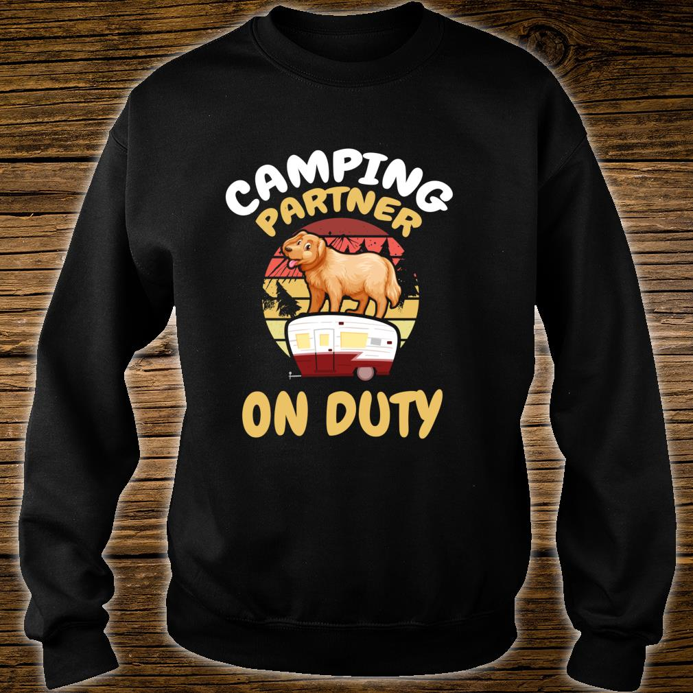 Camping Partner On Duty Golden Rotriever Gold Dog Camp Buddy Shirt sweater