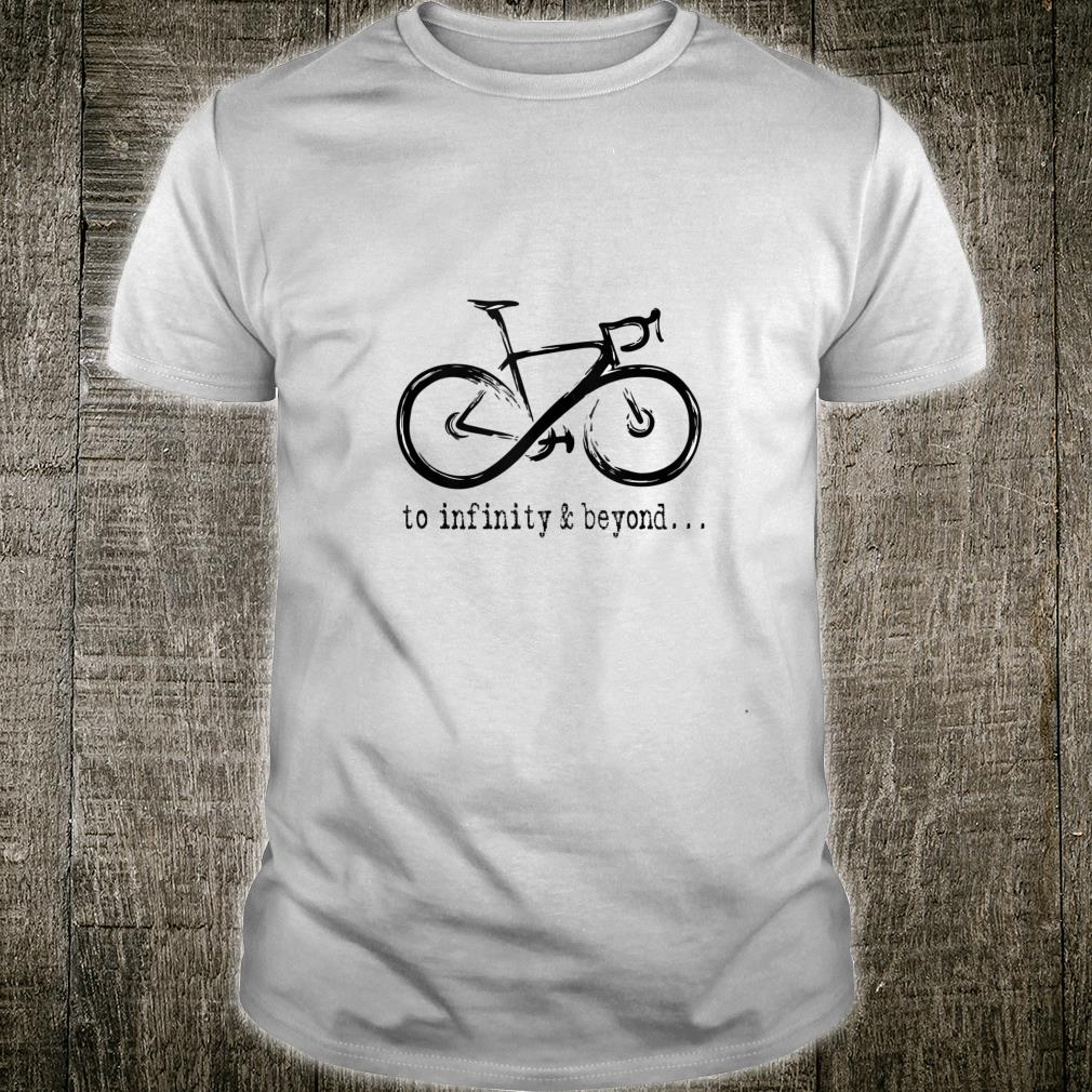 Cycle to Infinity and Beyond Shirt