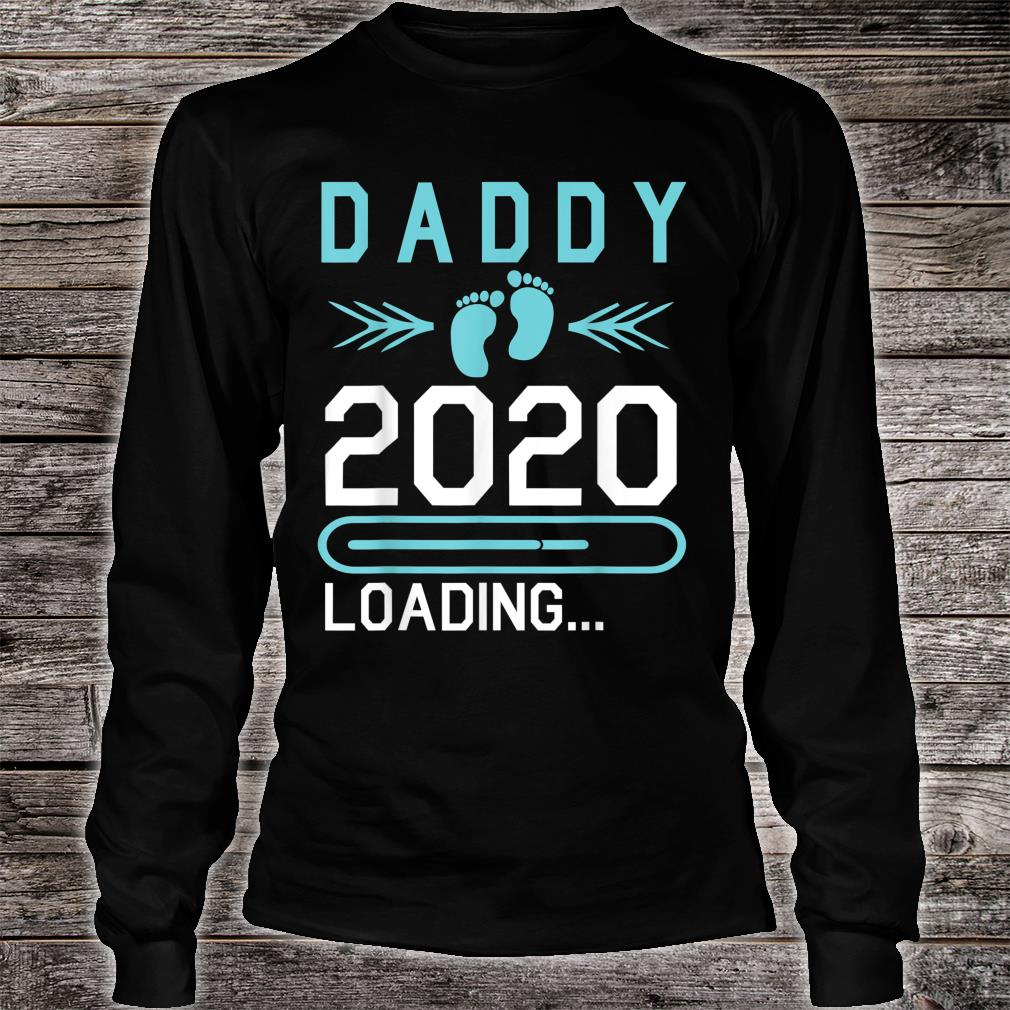 Daddy 2020 Loading Happy First Mother Father Day Dad Shirt long sleeved