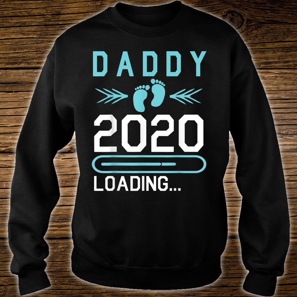 Daddy 2020 Loading Happy First Mother Father Day Dad Shirt sweater