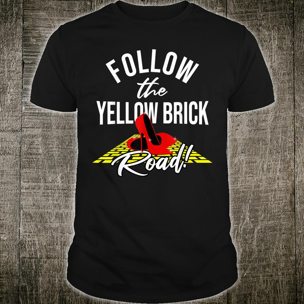 Dorothy and Friends Yellow brick road Shirt