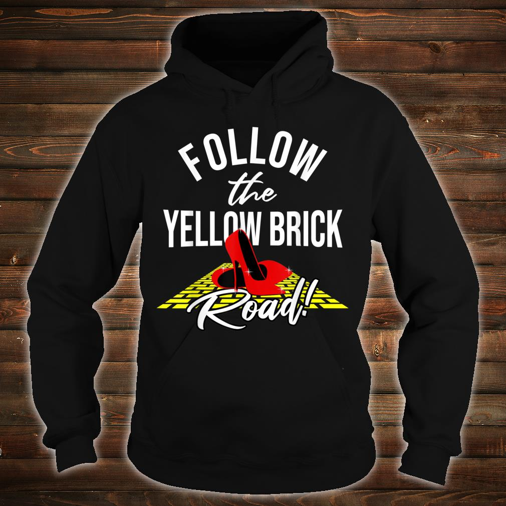 Dorothy and Friends Yellow brick road Shirt hoodie