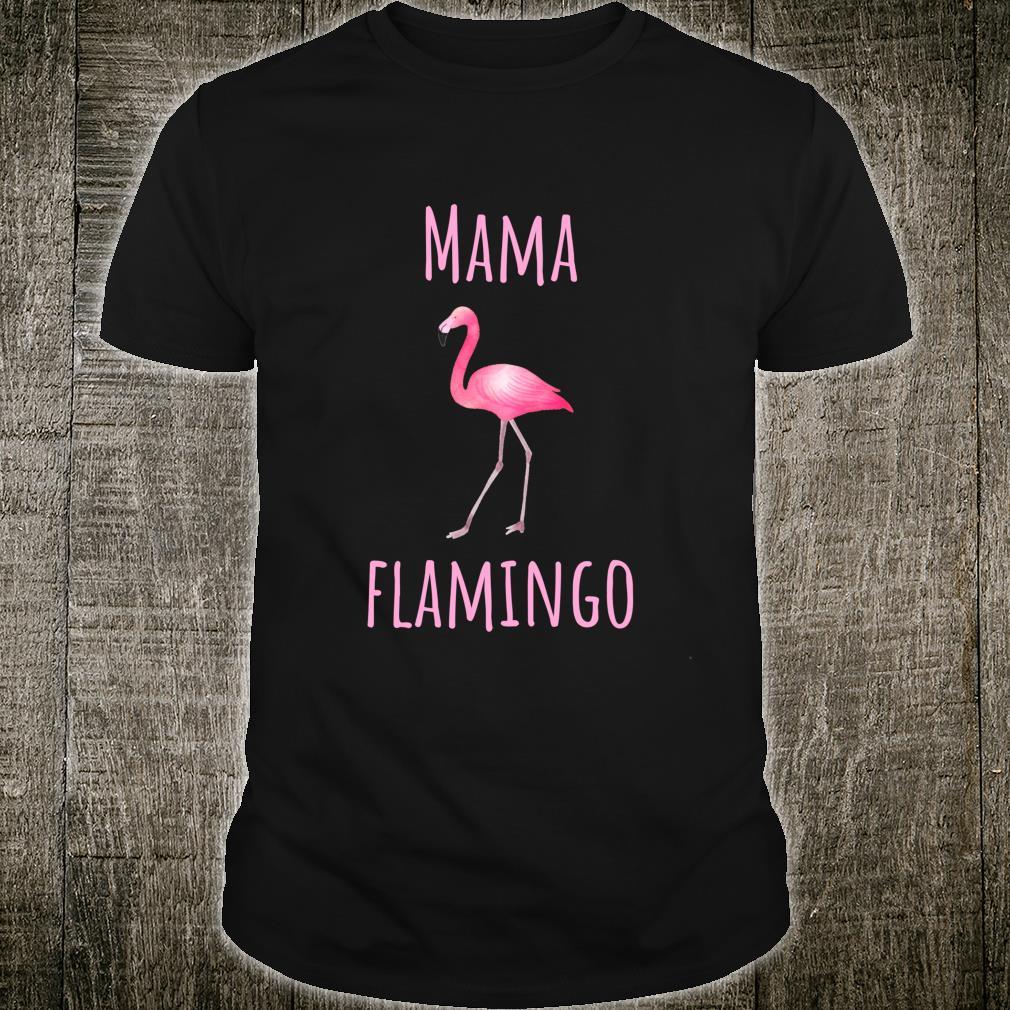 Flamingo Mama Flamingo Shirt