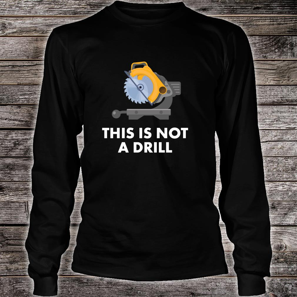 Funny Dad Vater Geschenk Dies ist kein Drill Shirt long sleeved