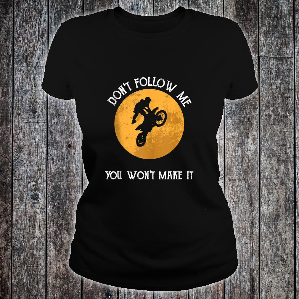 Funny Motocross You Won't Make It Enduro Christmas Shirt ladies tee