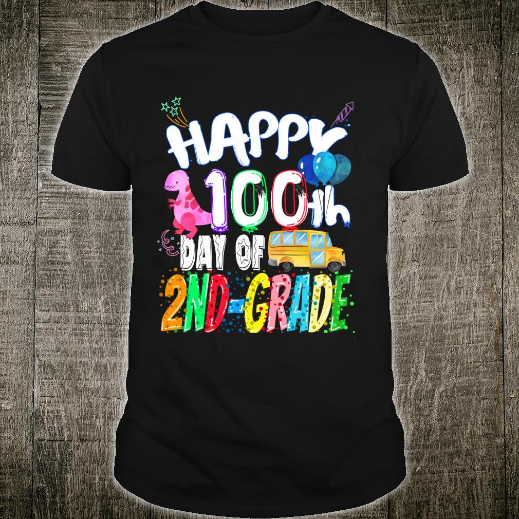 Happy 100th day of Second Grade 100 days of 2nd Grade Shirt