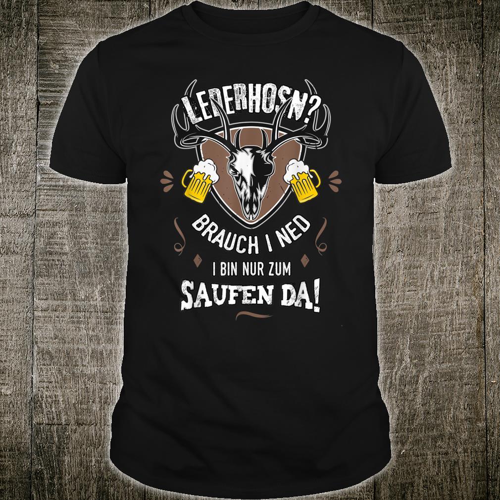 Herren Ersatz Lederhose Nur Saufen Bayern Männer lustige Sprüche Shirt