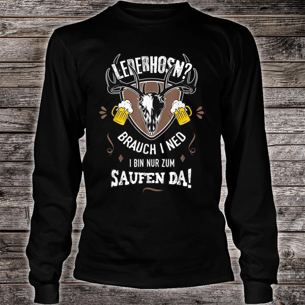 Herren Ersatz Lederhose Nur Saufen Bayern Männer lustige Sprüche Shirt long sleeved