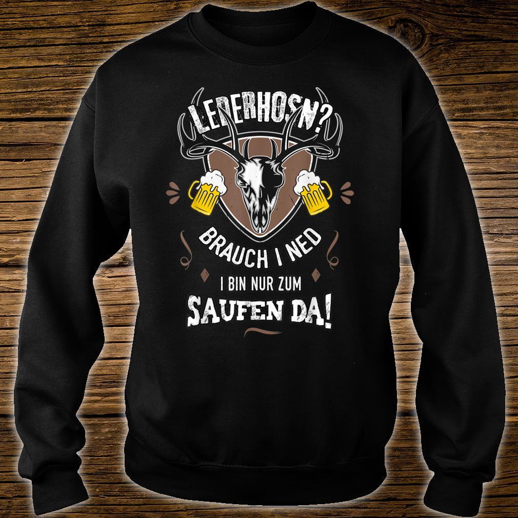 Herren Ersatz Lederhose Nur Saufen Bayern Männer lustige Sprüche Shirt sweater