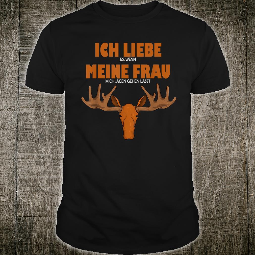 Herren Lustiges Jäger Geschenk für die Jagt Shirt