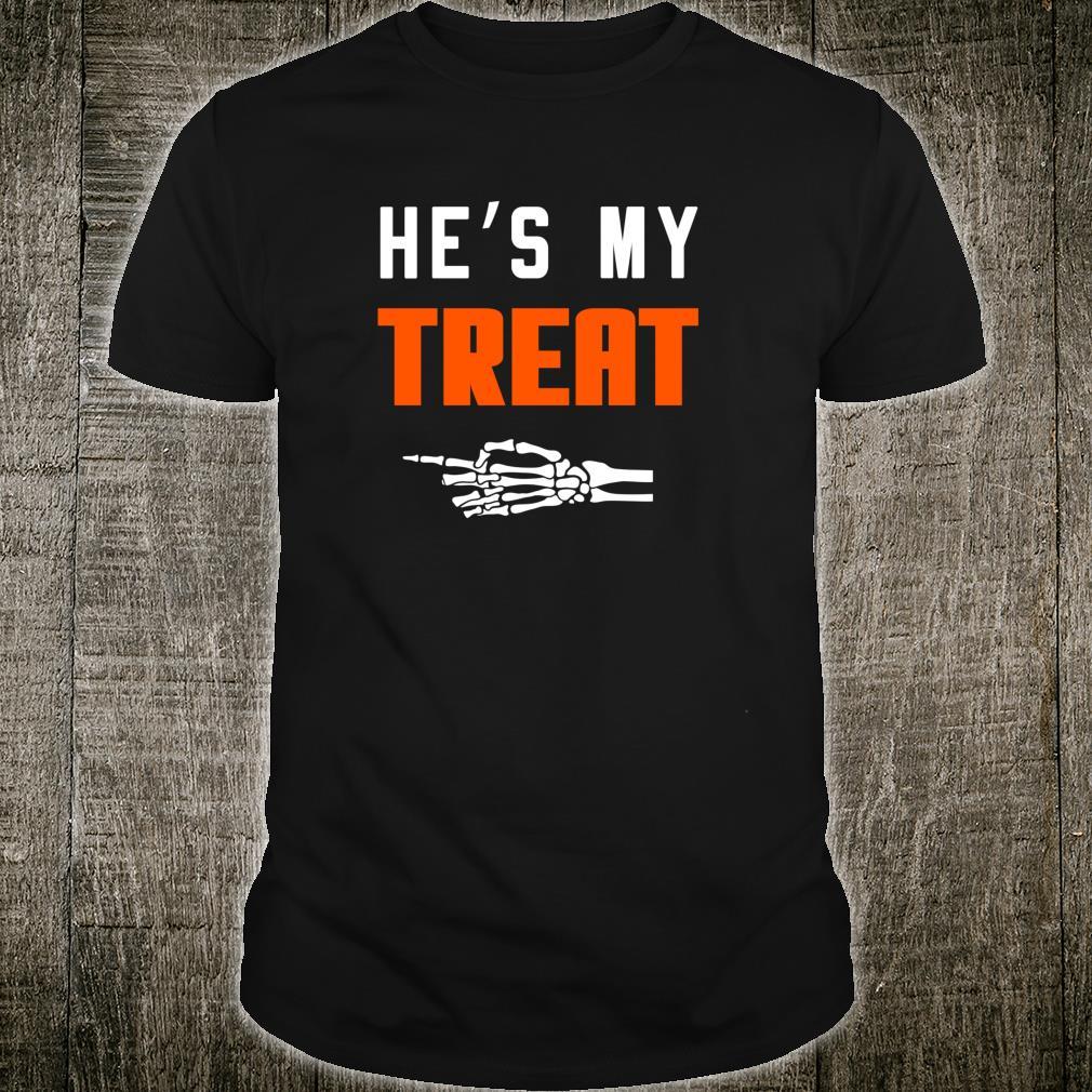 He's My Treat Matching Couples Halloween Shirt