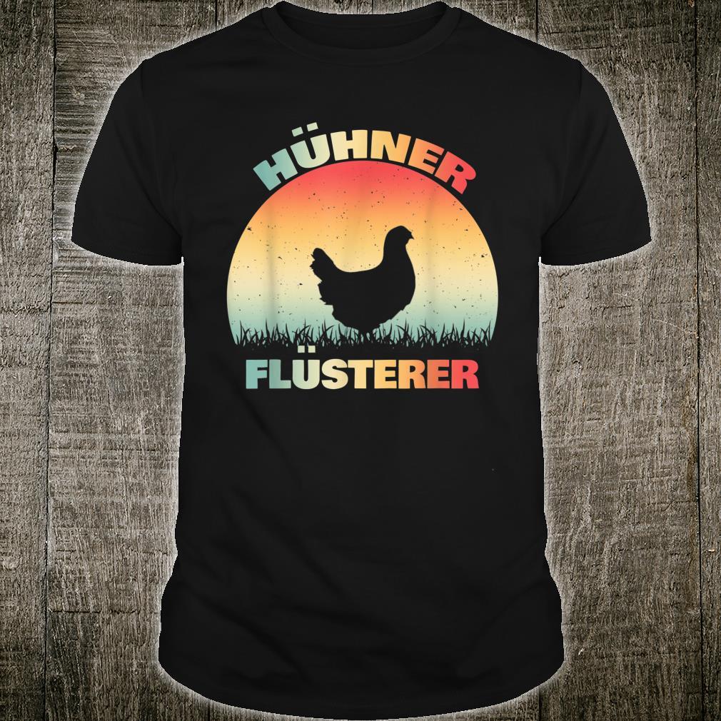 Hühner Flüsterer Lustiges Landwirt Bauer Huhn Geschenk Shirt