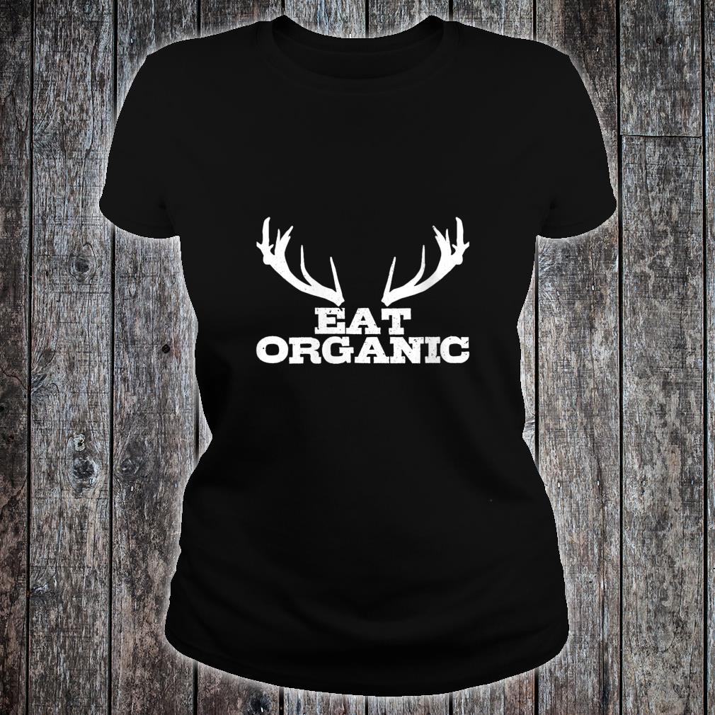 Hunting Organic Deer Elk Hunter Shirt ladies tee