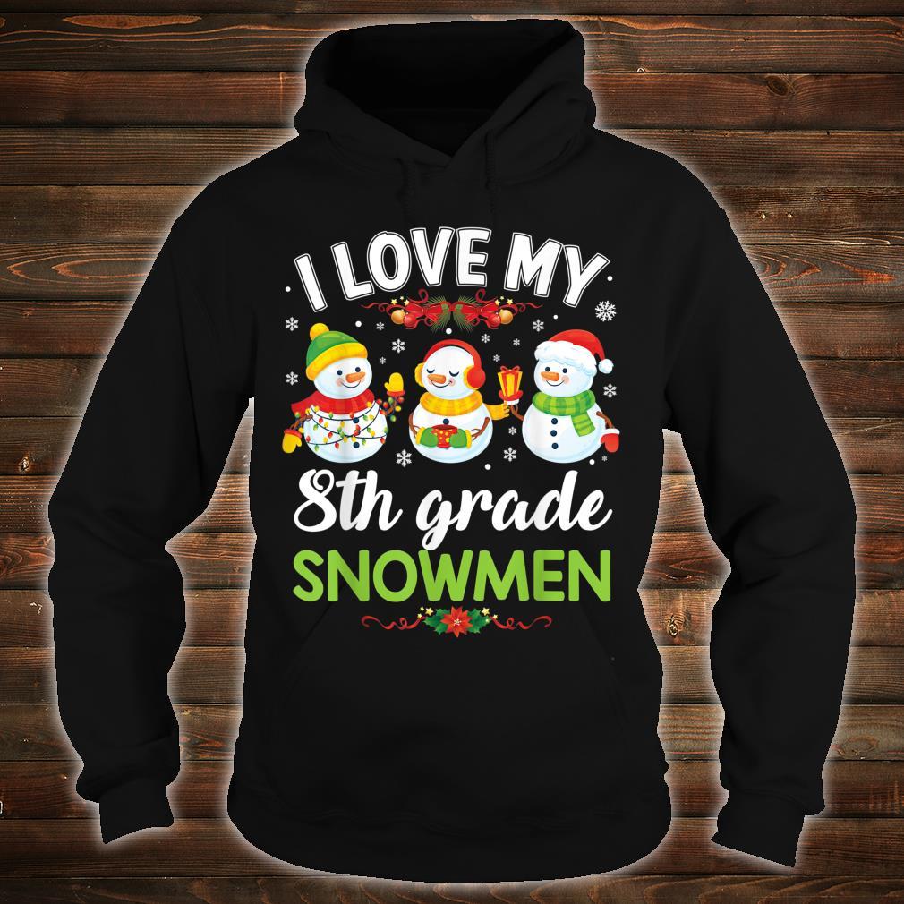 I Love My 8th Grade Snowmen Teacher Santa Elf Christmas Shirt hoodie