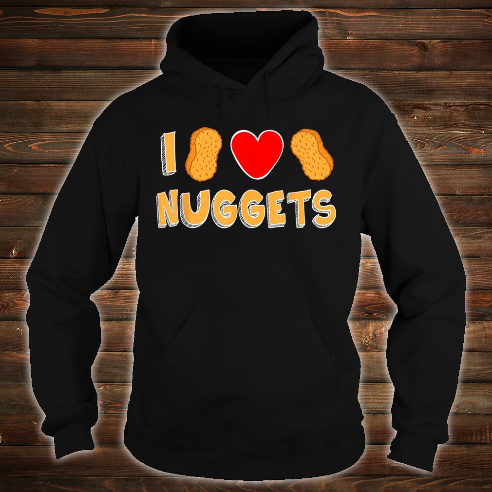 I Love Nuggets Cute Chicken Nug Nugget Boys Girls Shirt hoodie