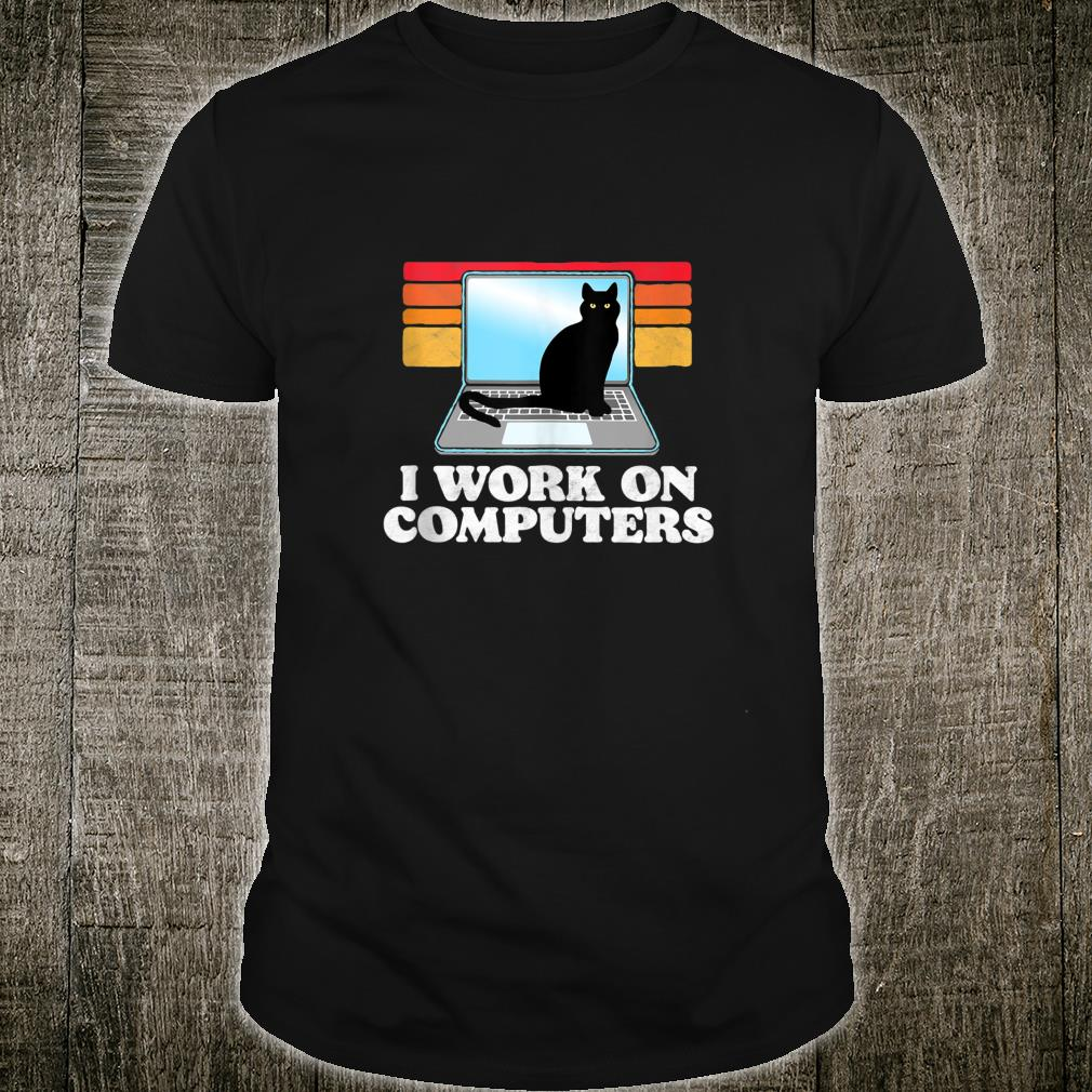 I Work On Computers Distracting Cat on Laptop Retro Shirt