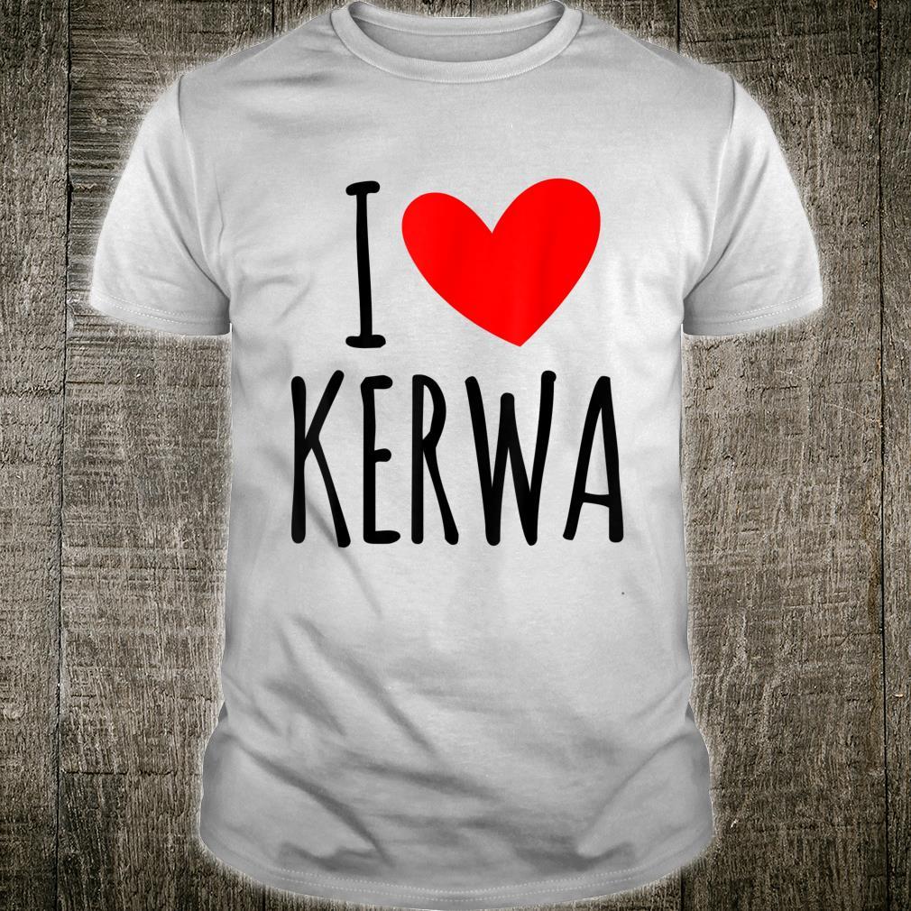 I love Kerwa Volksfest Rummel Kirbe Volksfest Jahrmarkt Shirt