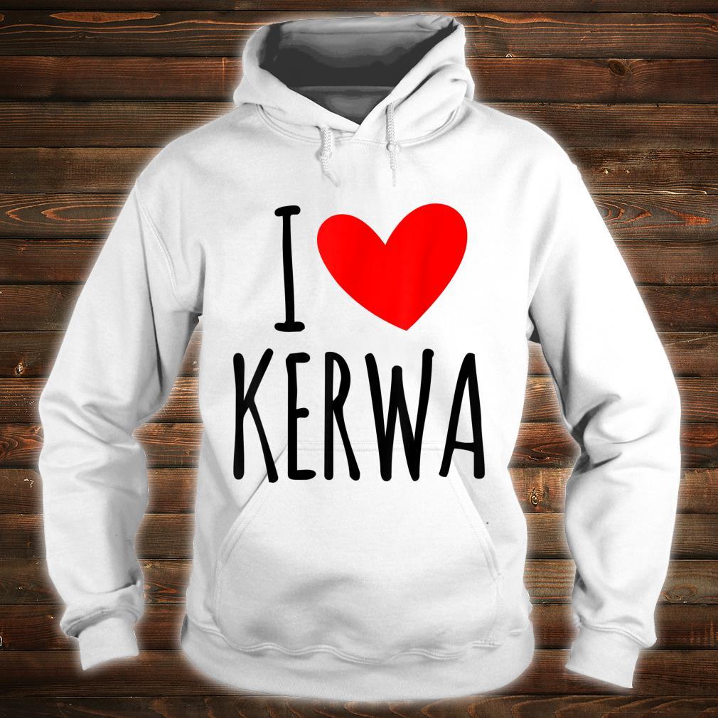 I love Kerwa Volksfest Rummel Kirbe Volksfest Jahrmarkt Shirt hoodie