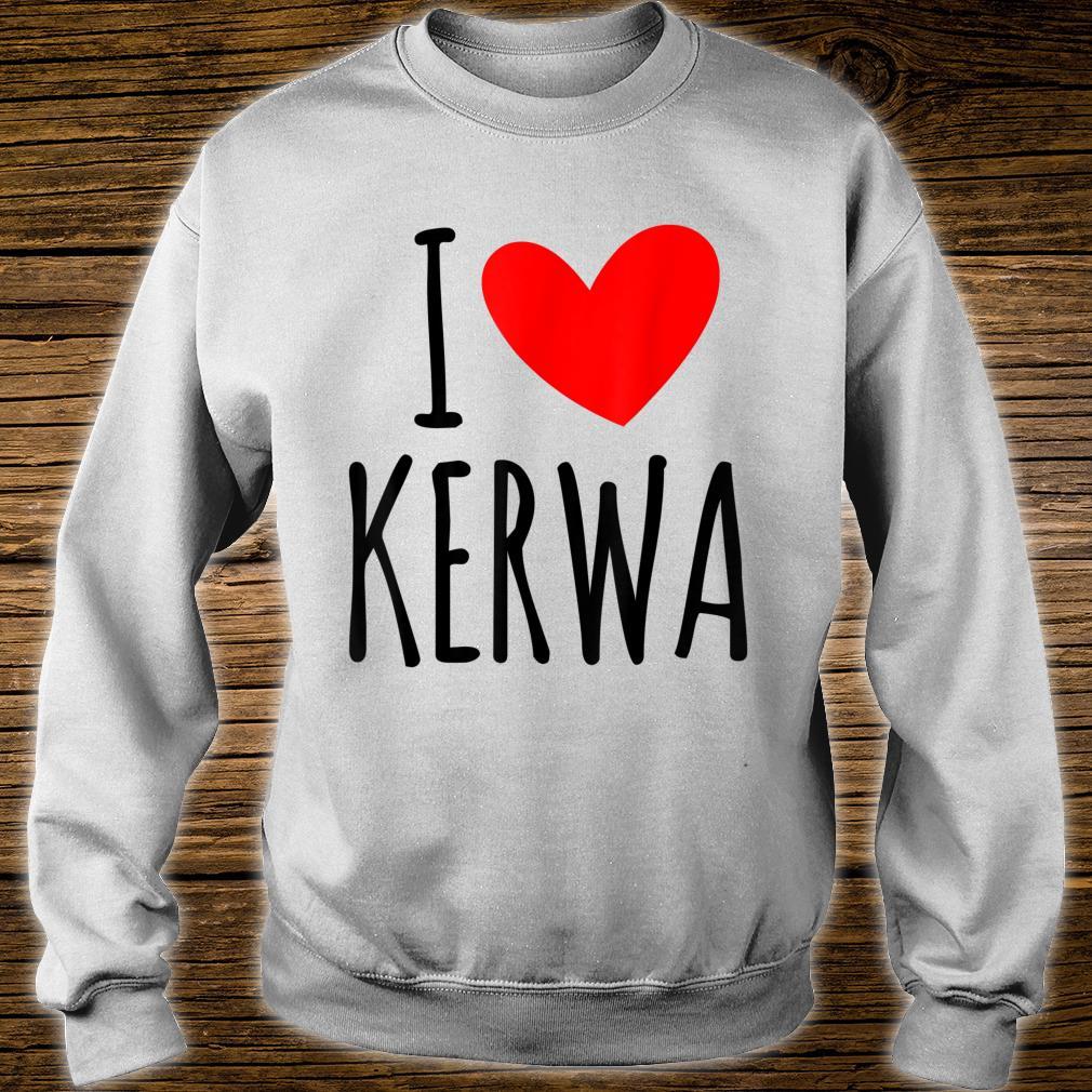I love Kerwa Volksfest Rummel Kirbe Volksfest Jahrmarkt Shirt sweater