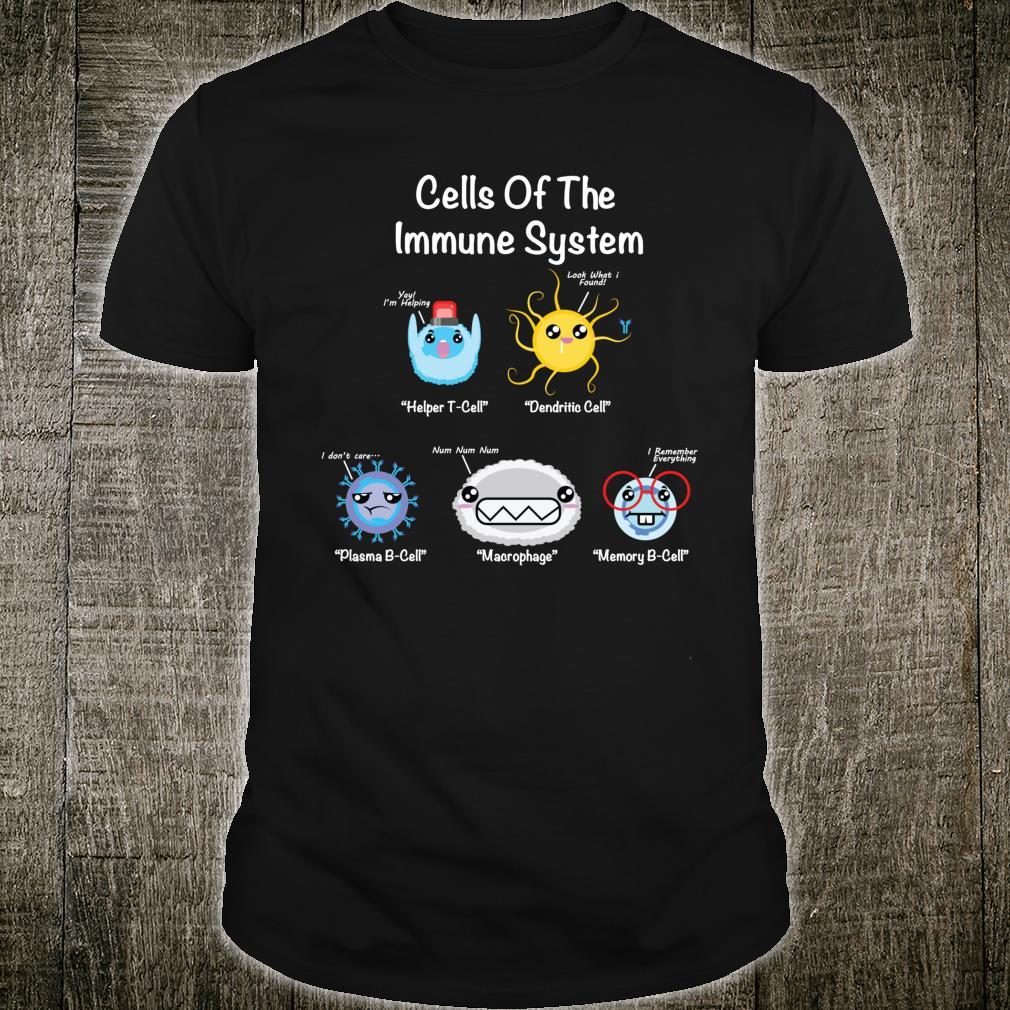 Immunsystem Zellen Biologie Zellwissenschaft Immunologe Shirt