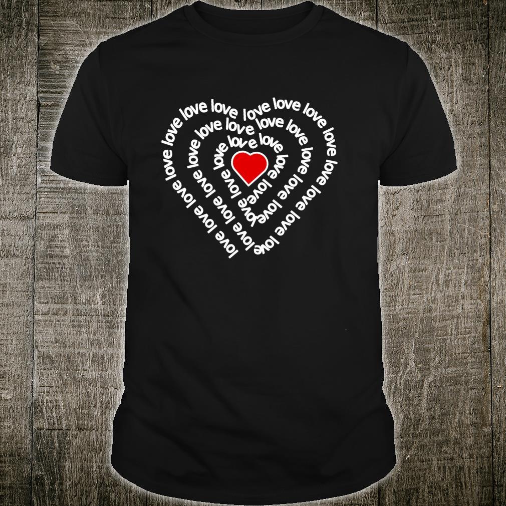 Infinity Heart Spiral Eternal Love Valentine's Day Idea Shirt
