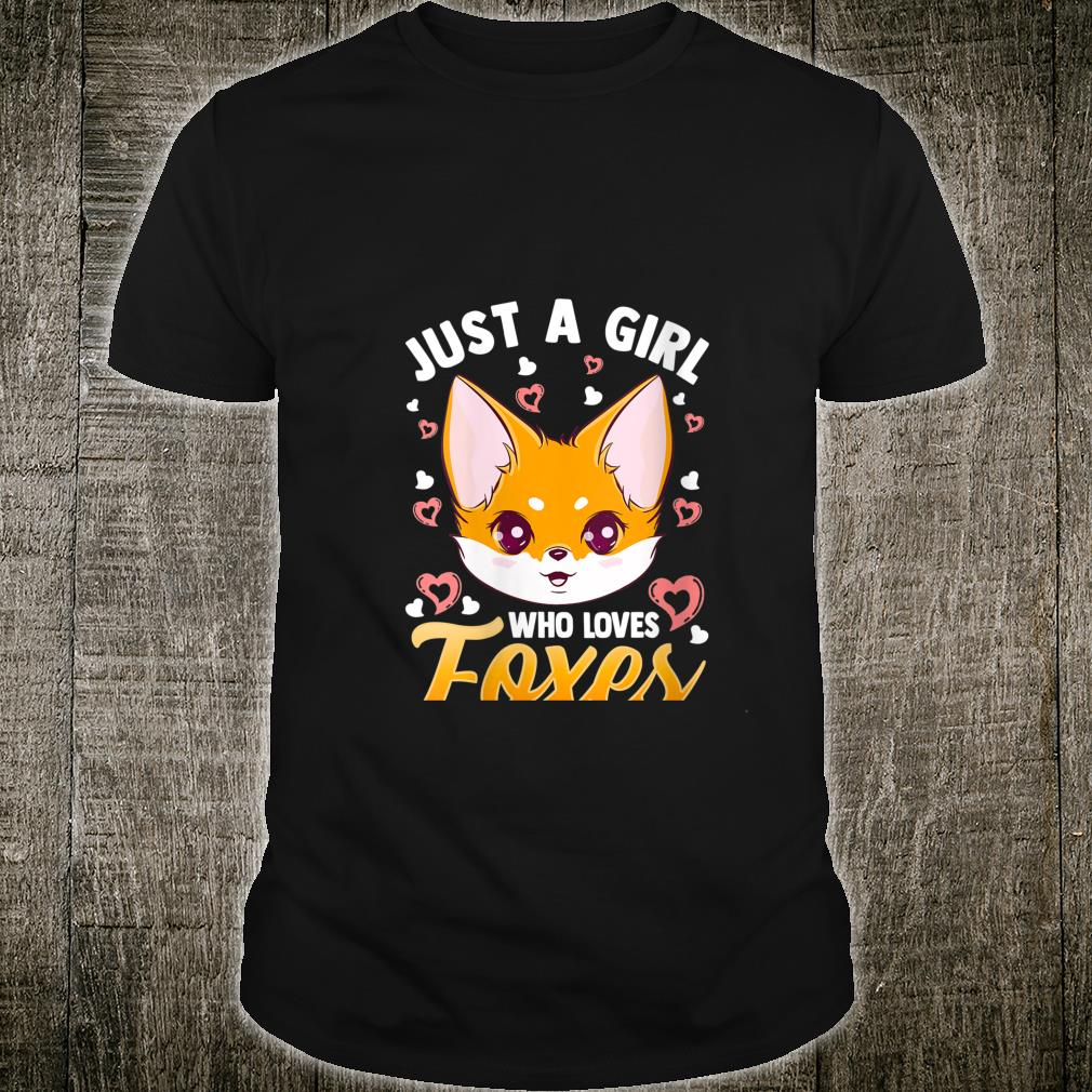 Just A Girl Who Loves Foxes Girls Cute Fox Mom Shirt