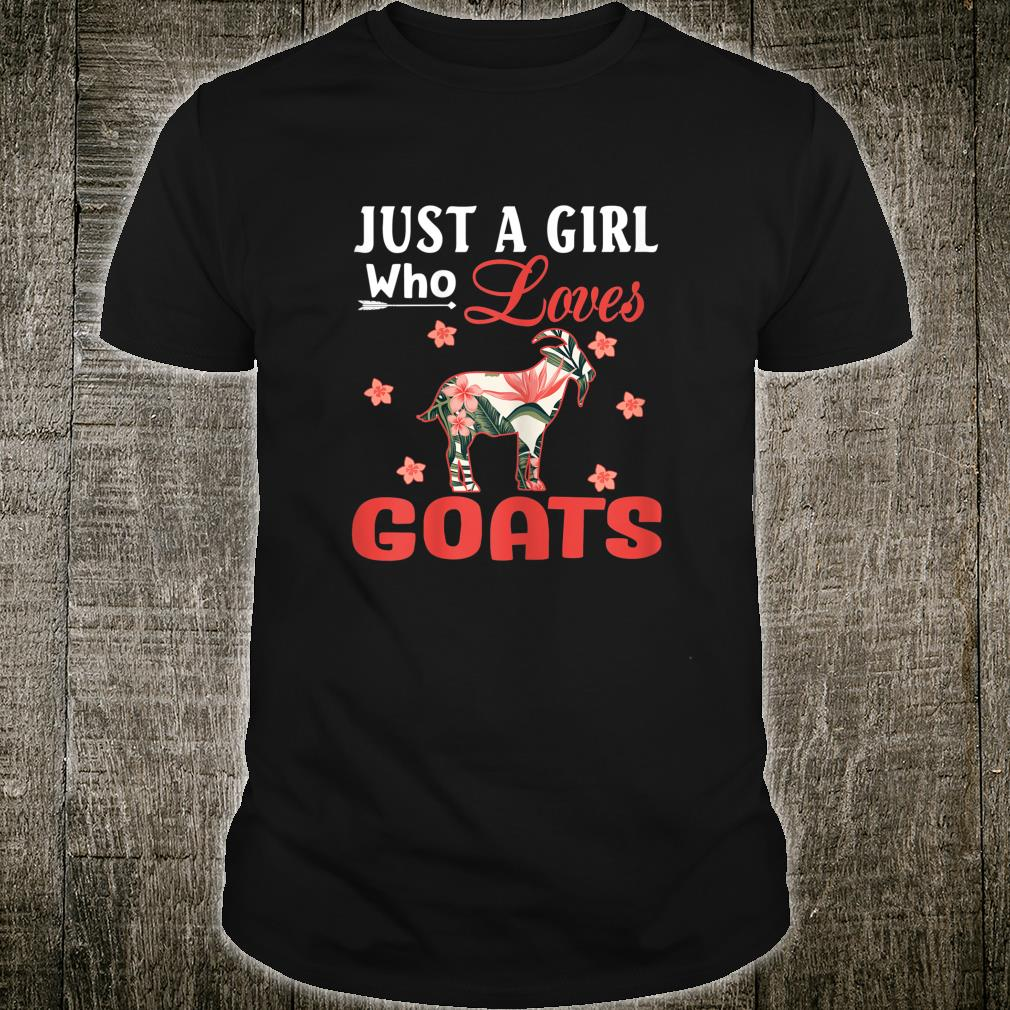 Just A Girl Who Loves Goats Animal Shirt