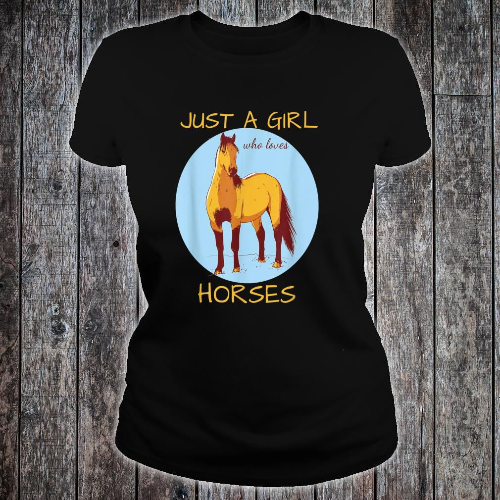 Just A Girl Who Loves Horses Cute Horse Shirt ladies tee