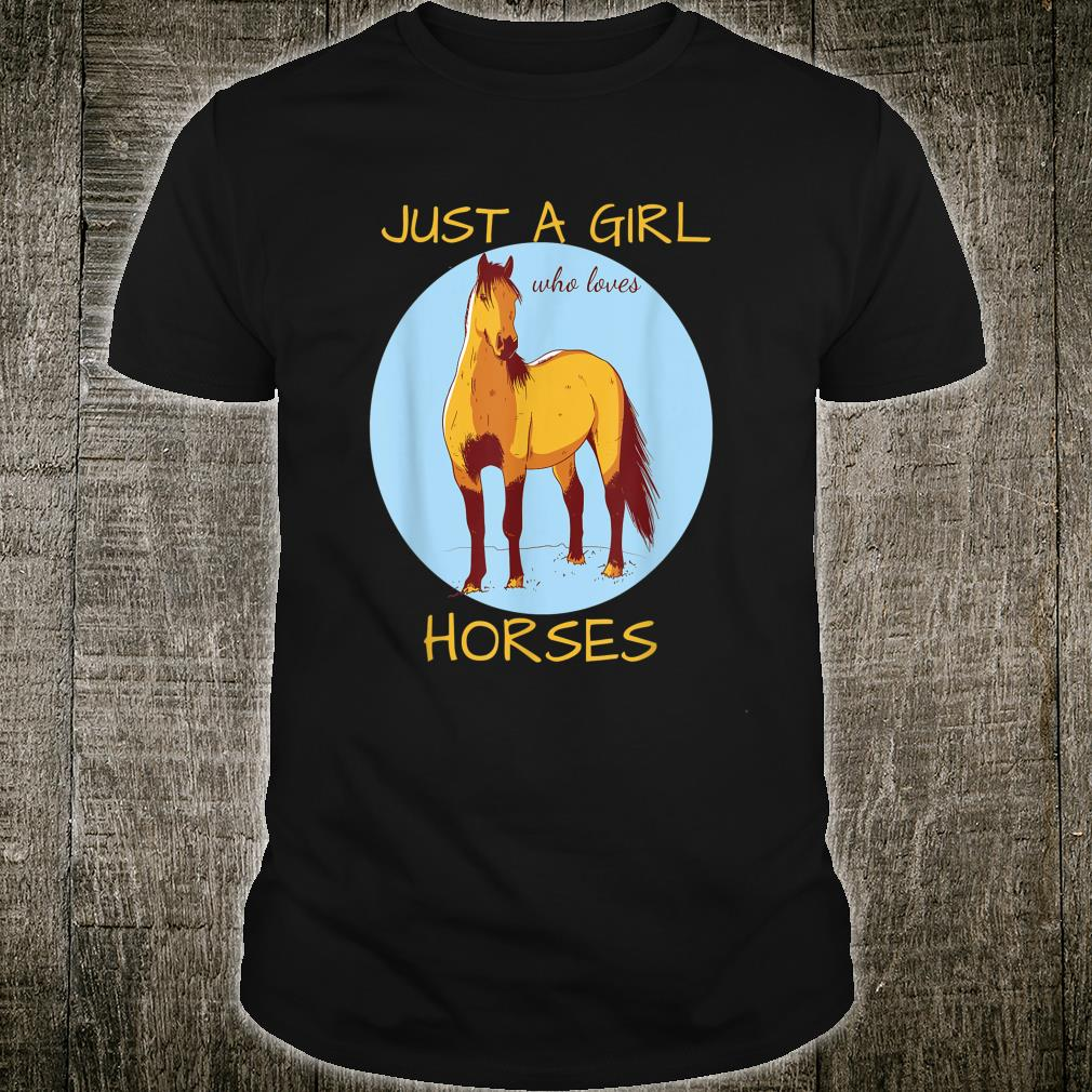 Just A Girl Who Loves Horses Cute Horse Shirt