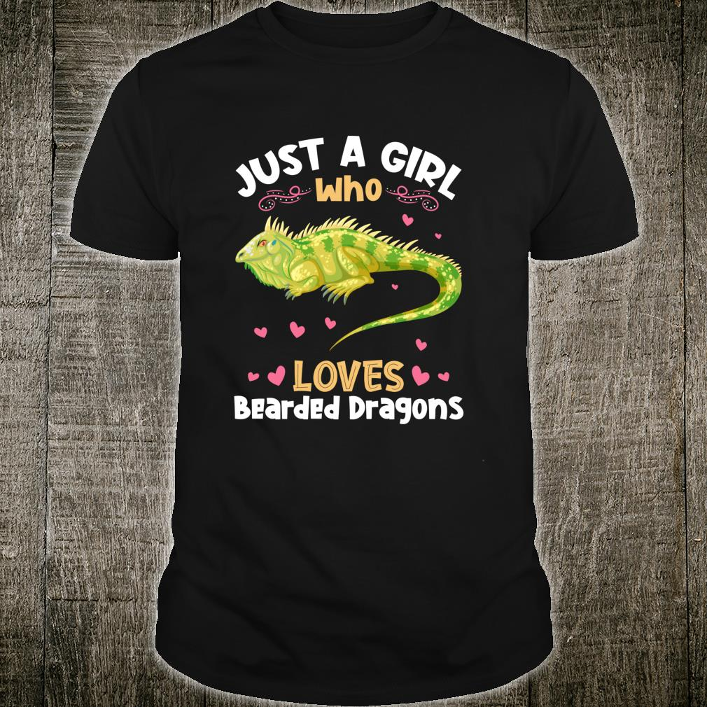 Just a Girl who loves Bearded Dragons Shirt