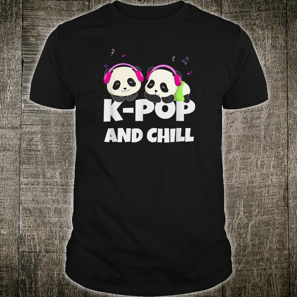 KPop and chill. Cute kawaii pandas. Korean music fan Shirt