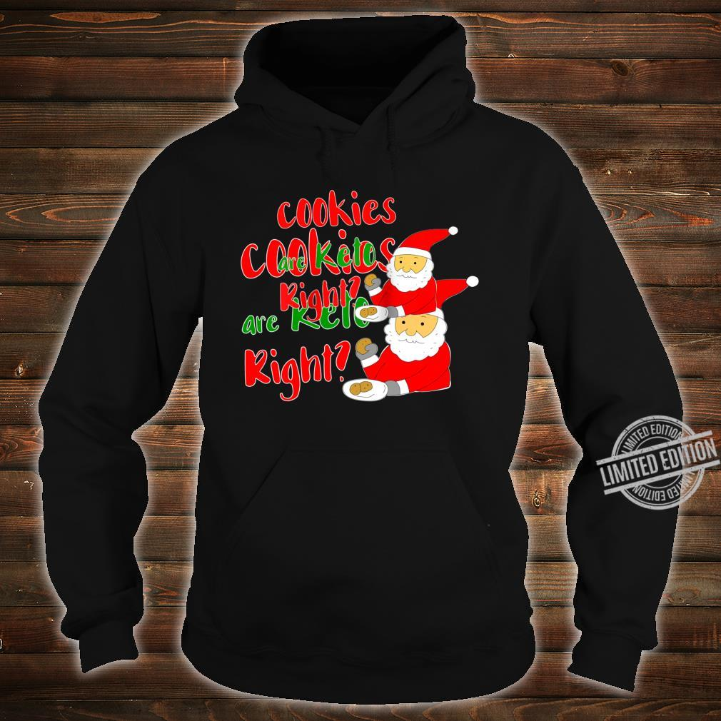 Keto Santa Cookies are Keto right Shirt hoodie