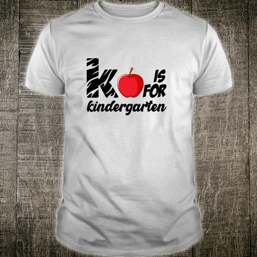 Kindergarten Is for Kindergarten Shirt