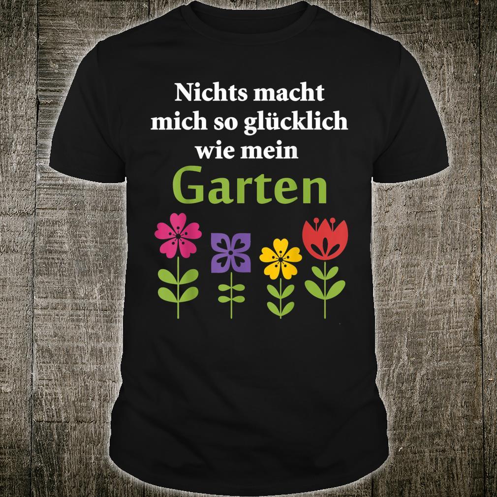 Kleingärtner Garten Spruch Glücklich Frauen Männer Kinder Shirt