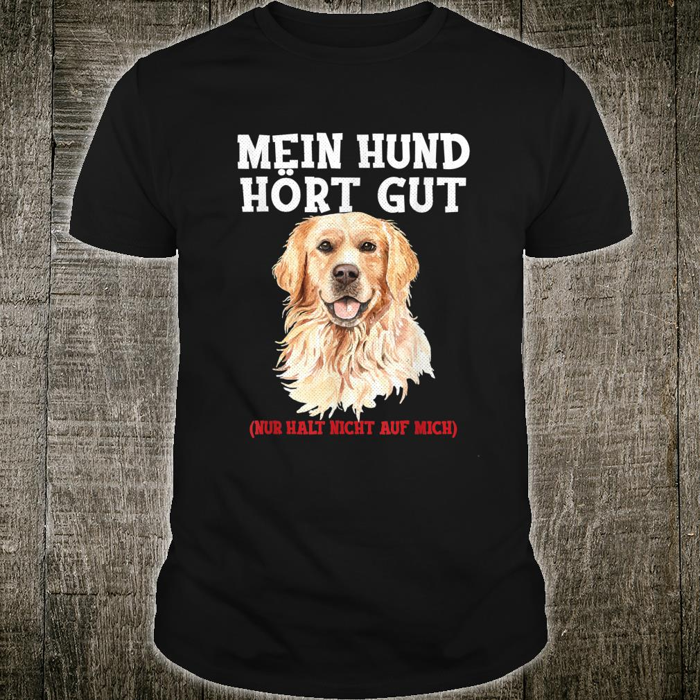 Labrador Retriever Welpen Erziehen Golden Retriever Hunde Shirt