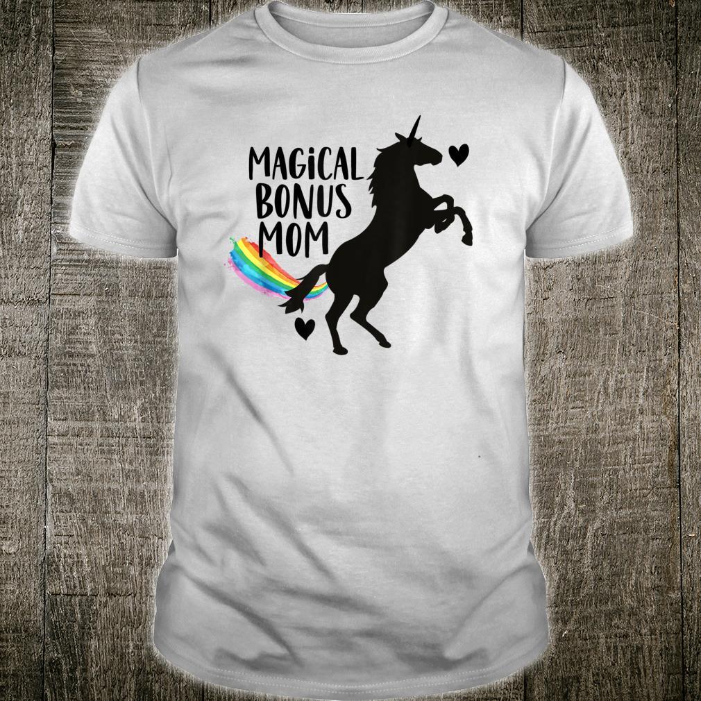 Magical Bonus mom Unicorn Stepmother Best Stepmom Ever Shirt