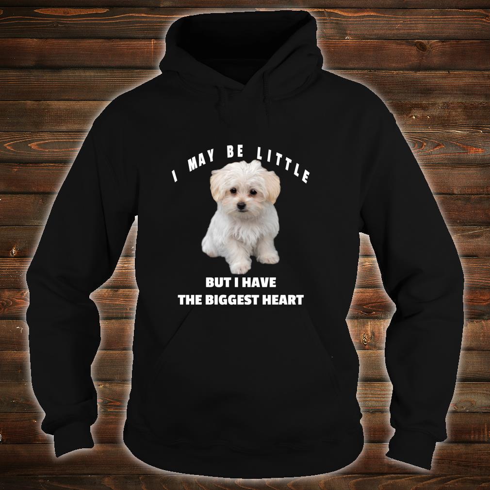 Maltese Dog Design Lustiges Zitat Maltipoo Mix Besitzer Shirt hoodie