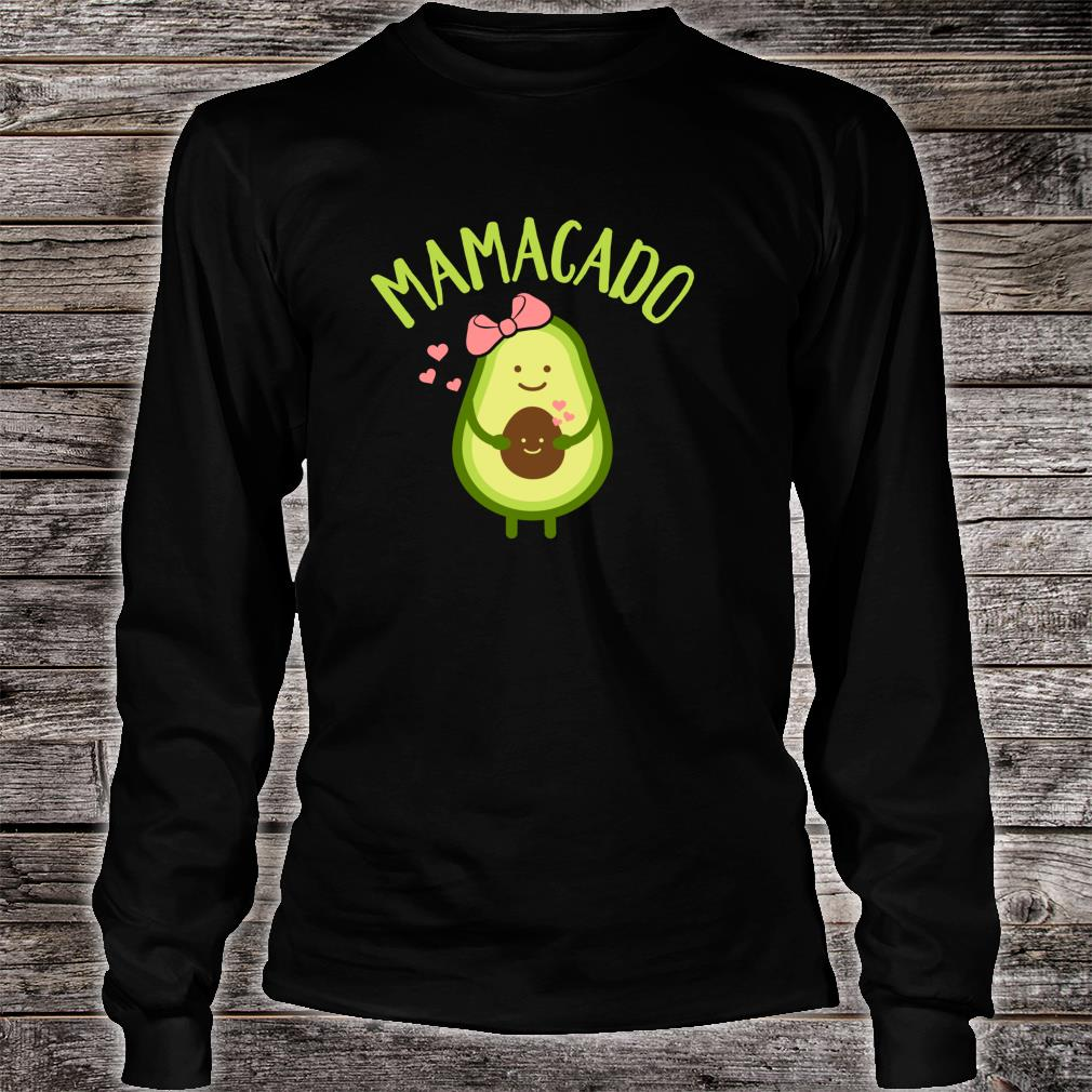 Mamacado mom Shirt long sleeved