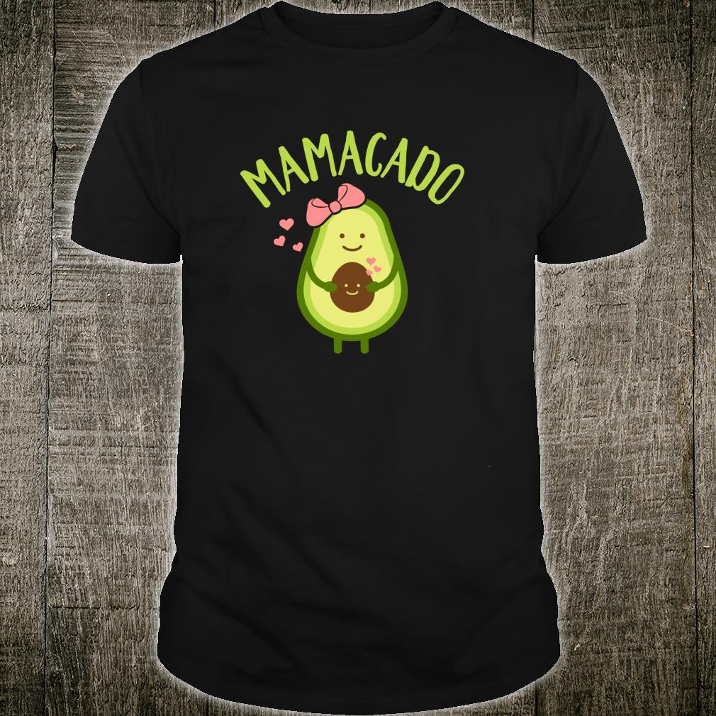Mamacado mom Shirt